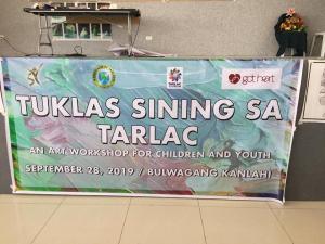 TUKLAS SINING SA TARLAC an Art Workshop for Children and Youth at the Bulwagang KanLahi, Diwa ng Tarlac, Tarlac Province